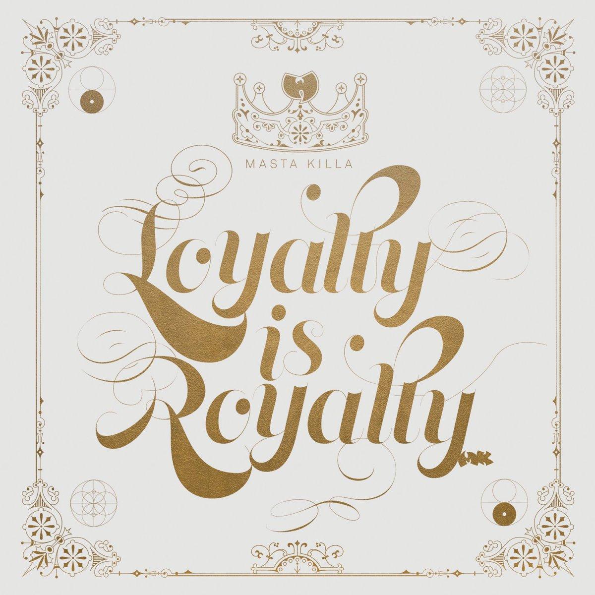 "Masta Killa – ""Loyalty is Royalty""review"