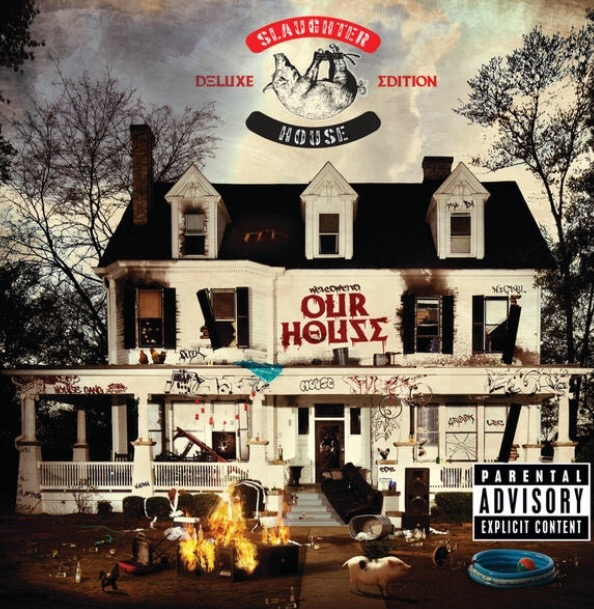 """Slaughterhouse – """"welcome to: OUR HOUSE""""'review"""